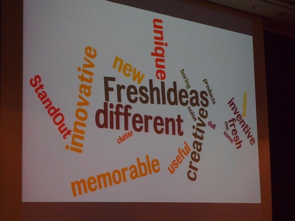 Fresh ideas that are different, is what the world needs, among others.