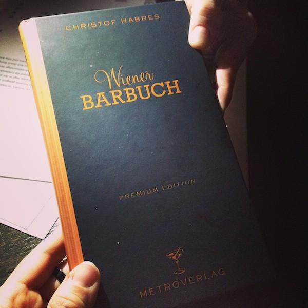 """... den passenden Guide dazu liefert das """"Wiener Barbuch"""", geschrieben von Christof Habres!"""